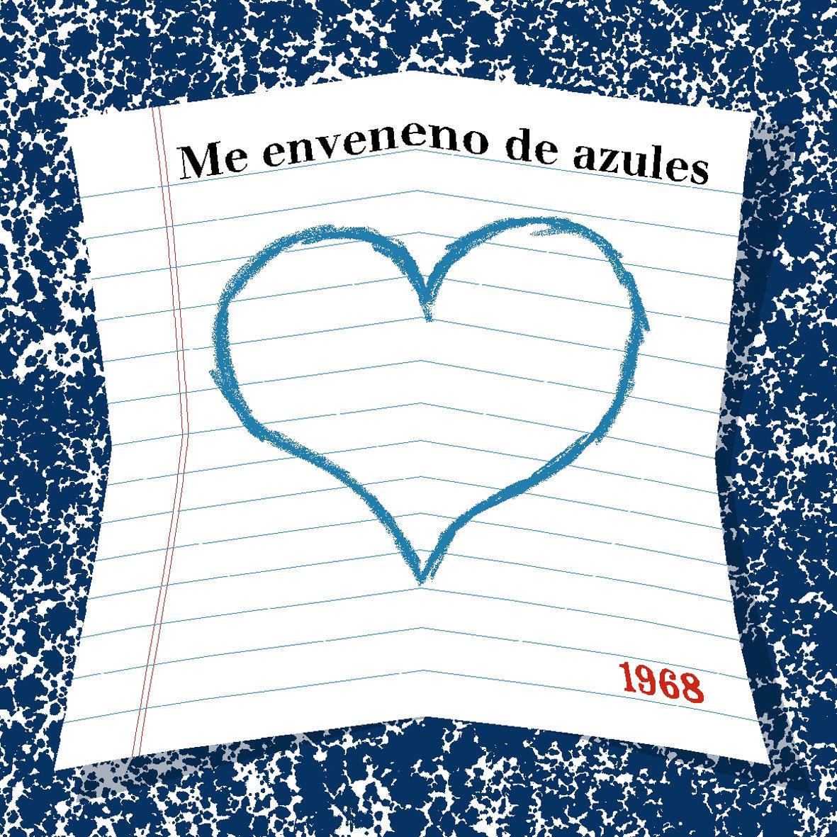 Me enveneno de Azules - 1968 - Precio: 25 €